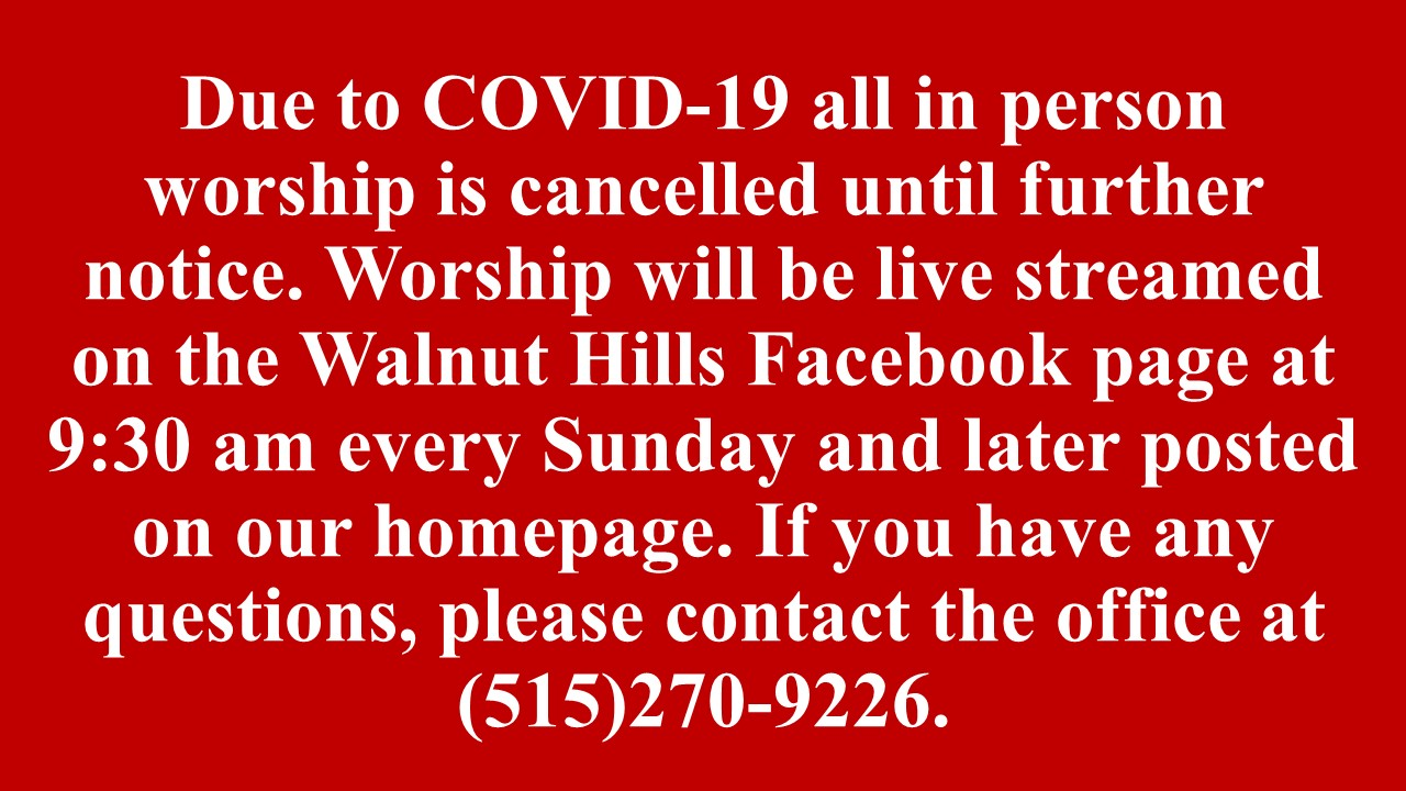 Due to COVID-19 all in person worship is